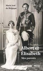 Image de Marie José de Belgique : Albert et Elisabeth mes parents