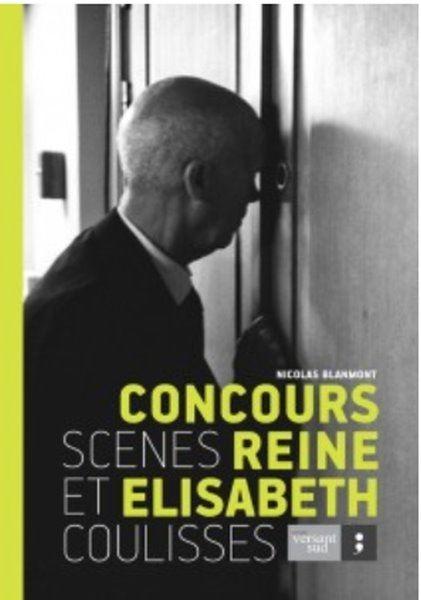 Image sur Concours Reine Elisabeth, scènes et coulisses par Nicolas Blanmont