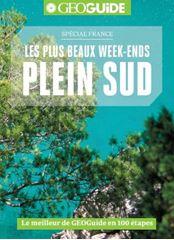 Image de GEOGuide : Les plus beaux week-ends plein sud