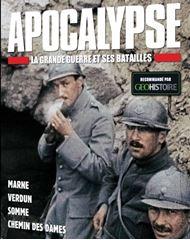 Image de Apocalypse : la 1ière Guerre mondiale