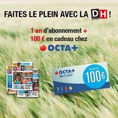 Image de Abonnement Intégral : 12 mois à La DH + 100€ en cadeau chez Octa+